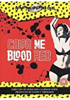 Colour Me Blood Red