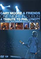 Gary Moore And Friends - One Night in Dublin - A Tribute To Phil Lynott