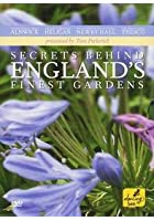 Secrets Behind England&#39;s Finest Gardens