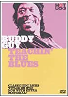 Hot Licks - Buddy Guy: Teachin' The Blues
