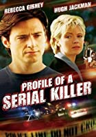 Profile of a Serial Killer