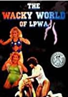 The Wacky World Of LPWA