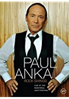 Paul Anka - Rock Swings - Live At The Montreal Jazz Festival