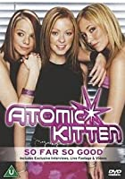 Atomic Kitten - So Far So Good