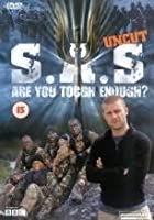 SAS - Are You Tough Enough? - Uncut