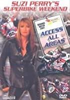 Suzi Perry's Superbike Weekend - Access All Areas