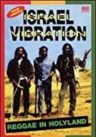 Israel Vibration - Reggae In Holyland