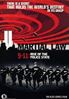 Martial Law 9-11- The Rise of the Police State