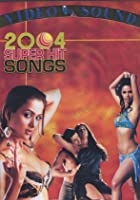 2004 Super Hit Songs