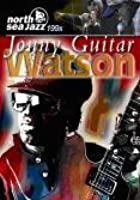 Johnny Guitar Watson - Live: North Sea Jazz Festival