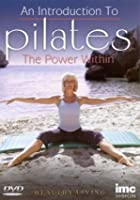 The Power Within - An Introduction To Pilates
