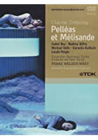 Pelleas Et Melisande - Debussy