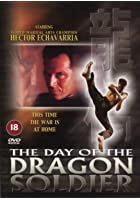 The Day Of The Dragon Soldier
