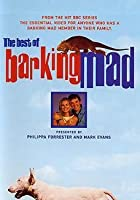 The Best Of Barking Mad
