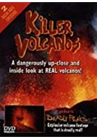 Killer Volcanoes And Deadly Peaks