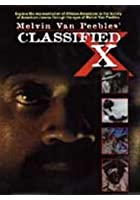 Melvin Van Peeble's Classified X
