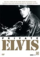 Elvis Presley - Private Elvis