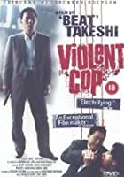 Violent Cop