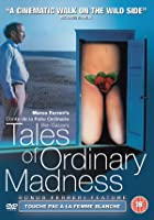 Tales Of Ordinary Madness / Touche Pas La Femme Blanche