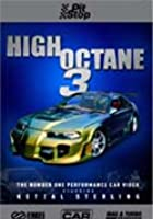 High Octane 3