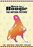 Born To Boogie - The Motion Picture