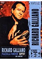 Richard Galliano - Piazzolla Forever - En Concert
