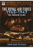 The Royal Air Force 1945-1947 - The Unseen Films