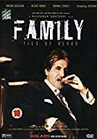 Family - Ties Of Blood