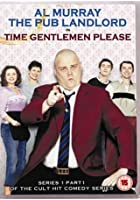 Al Murray - Time Gentlemen Please - Series 1