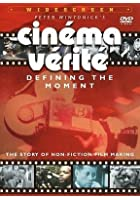 Cinema Verite - Defining The Moment