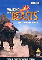 Walking With Beasts - The Complete Series