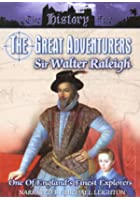 Great Adventurers - Sir Walter Raleigh