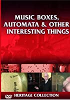 Heritage - Music Boxes, Automata And Other Interesting Things