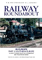 Railway Roundabout In Europe - Vol. 2