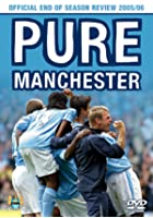 Manchester City - End Of Season 2005/2006