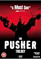The Pusher Trilogy