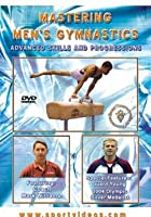 Mastering Men's Gymnastics - Advanced Skills And Progressions