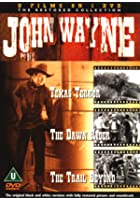 John Wayne - 3 On 1 - Texas Terror / The Dawn Rider / The Trail Beyond