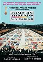 Common Threads - Stories from the Quilt