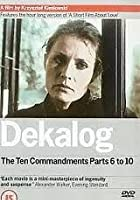 Dekalog - The Ten Commandments - Parts 6-10