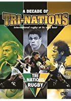 A Decade Of Tri Nations