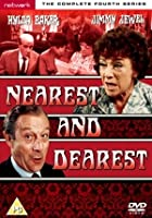 Nearest And Dearest - Series 4