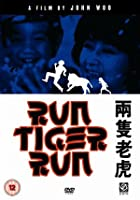 Run Tiger Run