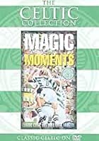 Celtic FC - Magic Moments