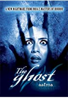 The Ghost Aatma
