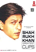Shahrukh Khan Greatest Clips