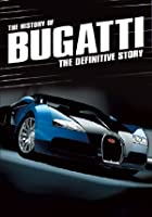The History Of Bugatti