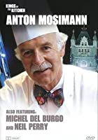 Kings Of The Kitchen - Anton Mossiman