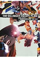 The Dillinger Escape Plan - Miss Machine: The DVD