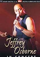 Jeffrey Osborne - In Concert